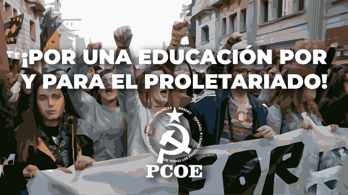 ¡Por una educación por y para el proletariado!